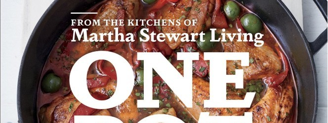 Martha Stewarts One Pot Cookbook